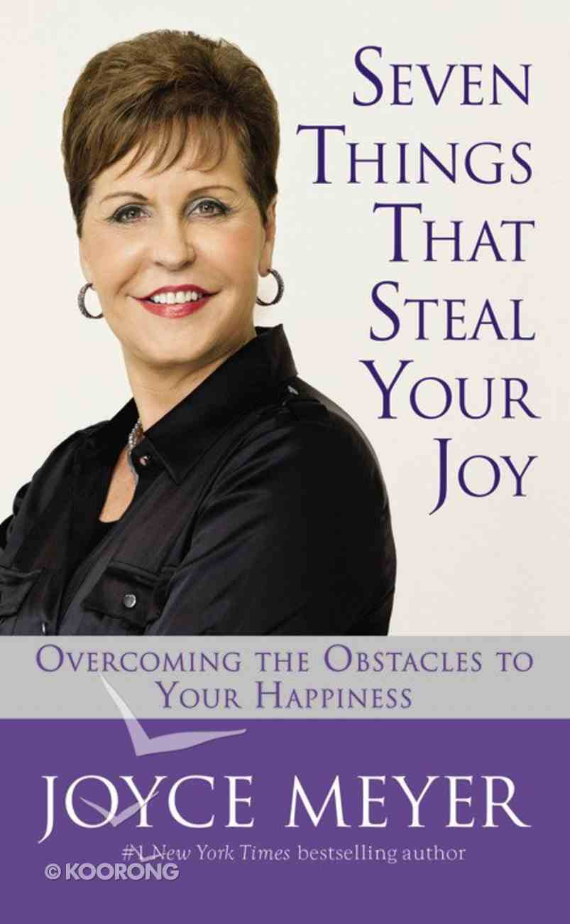 Seven Things That Steal Your Joy Mass Market