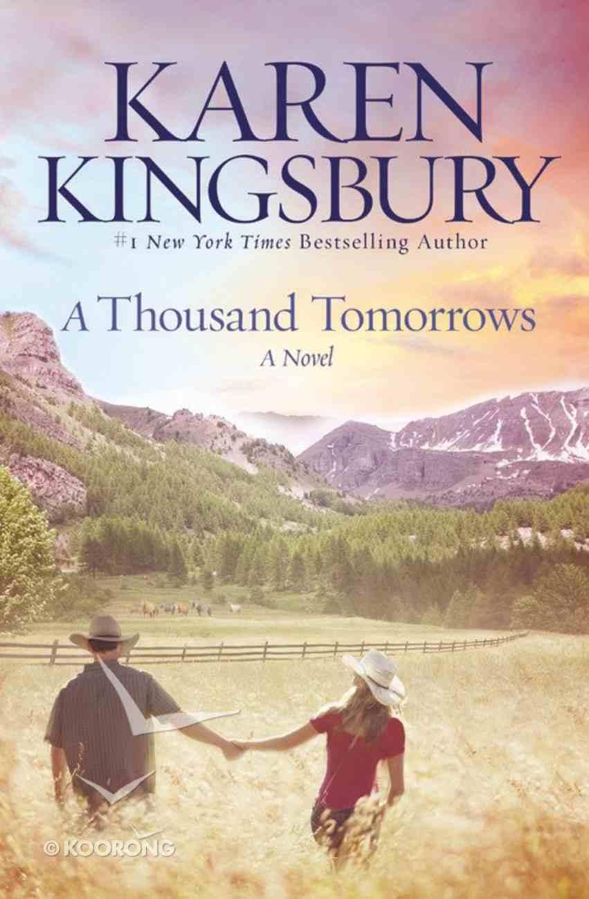 A Thousand Tomorrows Paperback
