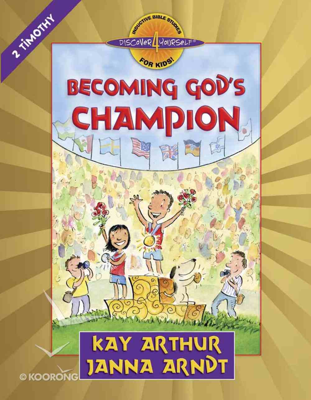 Becoming God's Champion (2 Timothy) (Discover For Yourself Bible Studies Series) Paperback