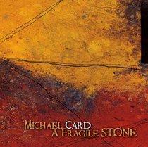 Album Image for A Fragile Stone - DISC 1