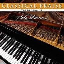 Album Image for Classical Praise #12: Solo Piano 3 - DISC 1