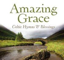 Album Image for Amazing Grace: Celtic Hymns & Blessings - DISC 1