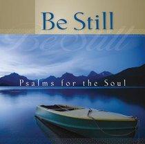 Album Image for Be Still: Psalms For the Soul - DISC 1