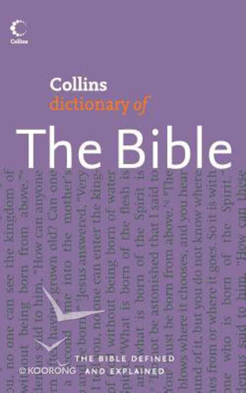 Collins Dictionary of the Bible Paperback