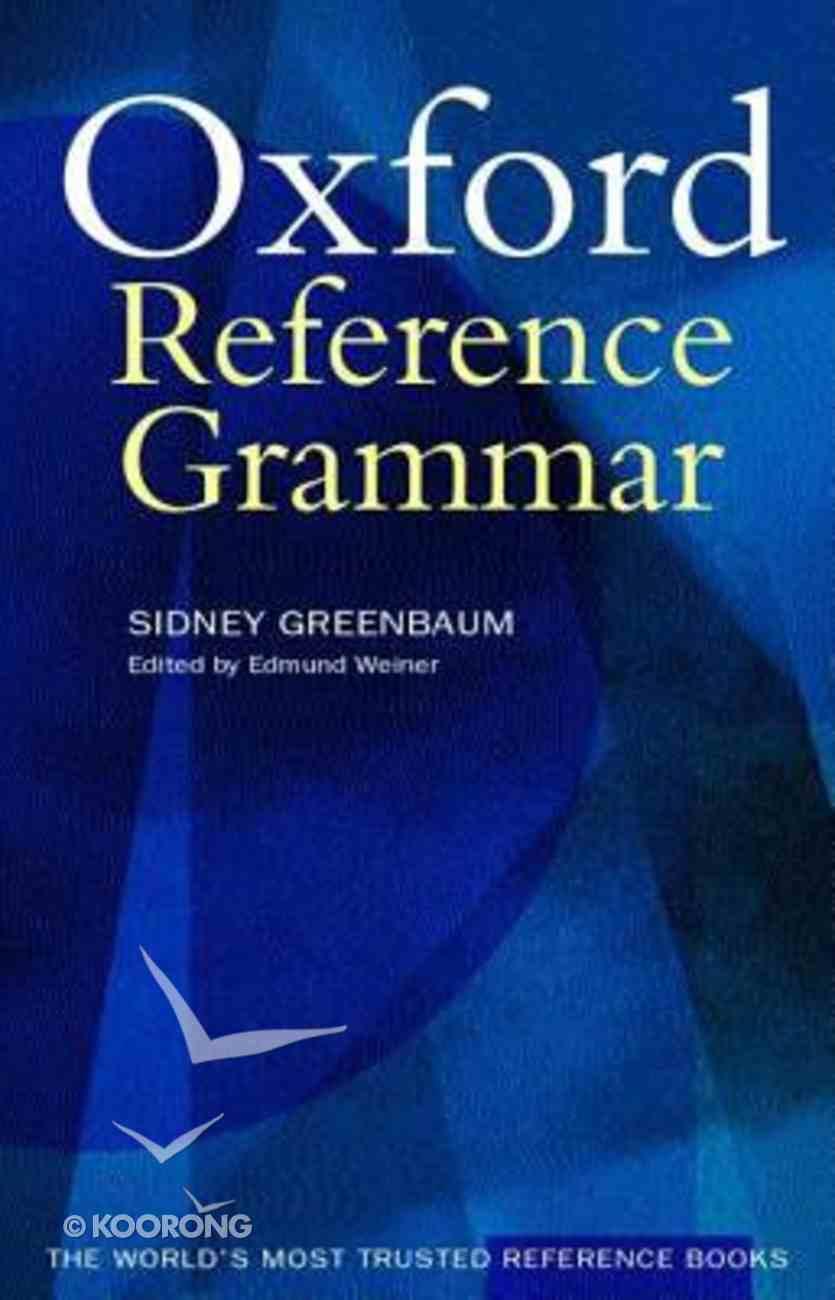 Oxford Reference Grammar Paperback