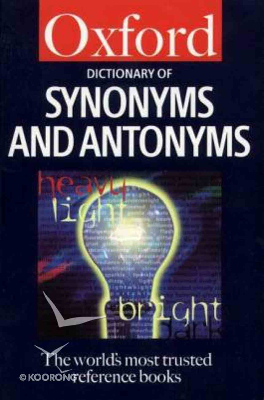 Oxford Dictionary of Synonyms and Antonyms Paperback