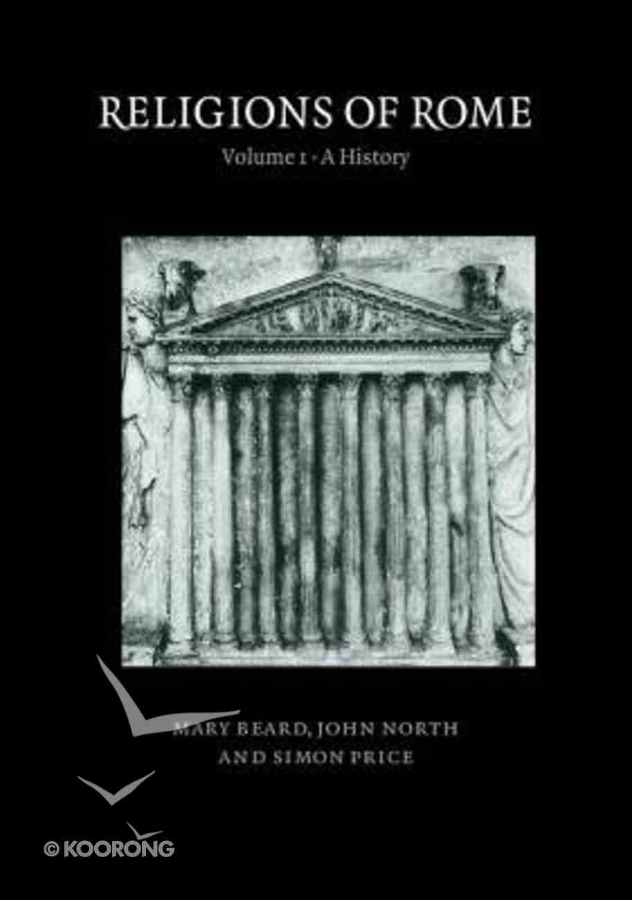 Religions of Rome Volume 1: A History Paperback