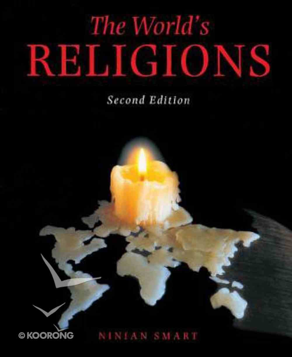 World's Religions, the 2nd Edition Paperback
