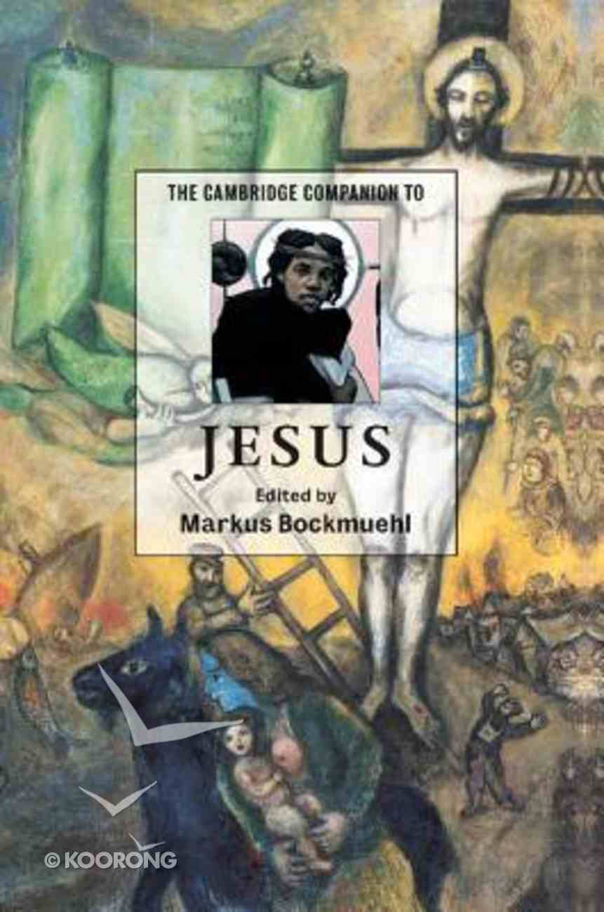 The Cambridge Companion to Jesus Paperback