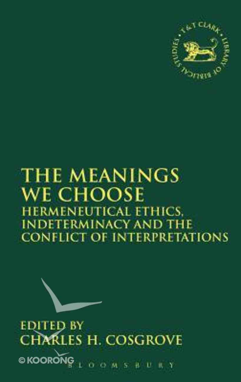 Meanings We Choose Hardback