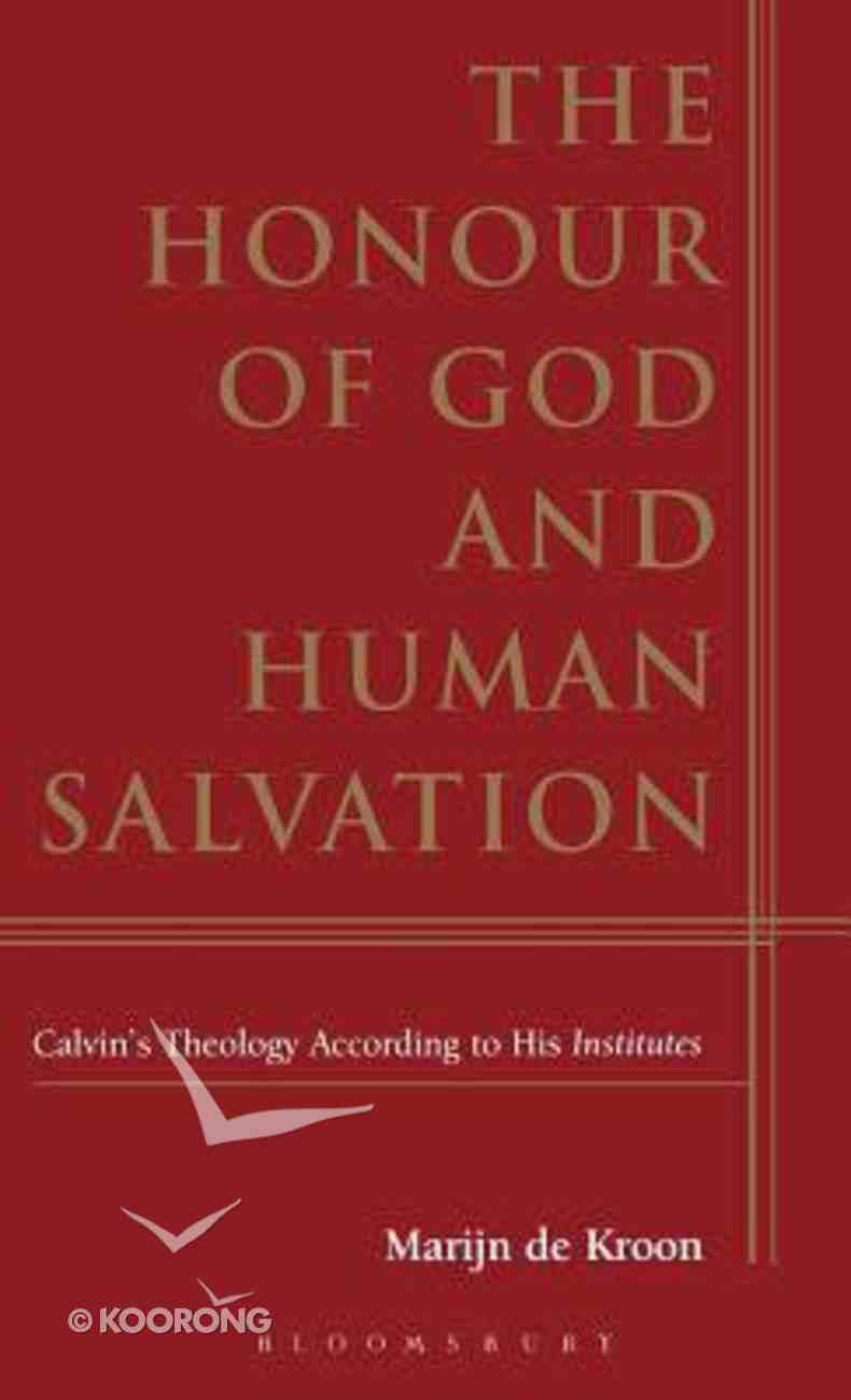 The Honour of God and Human Salvation Hardback