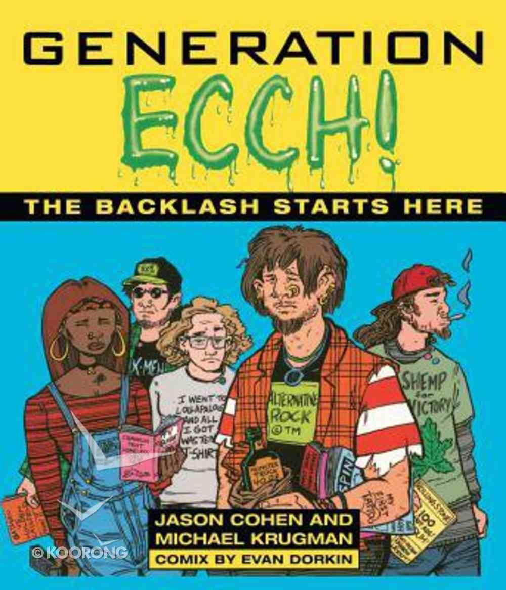 Generation Ecch! Paperback