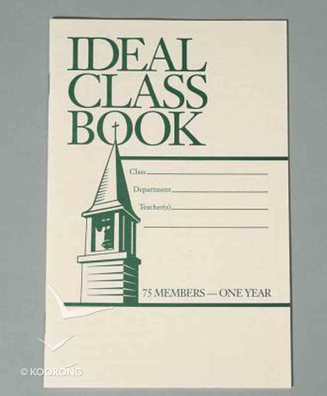 Ideal Class Book: Attendance (75 Names) Booklet