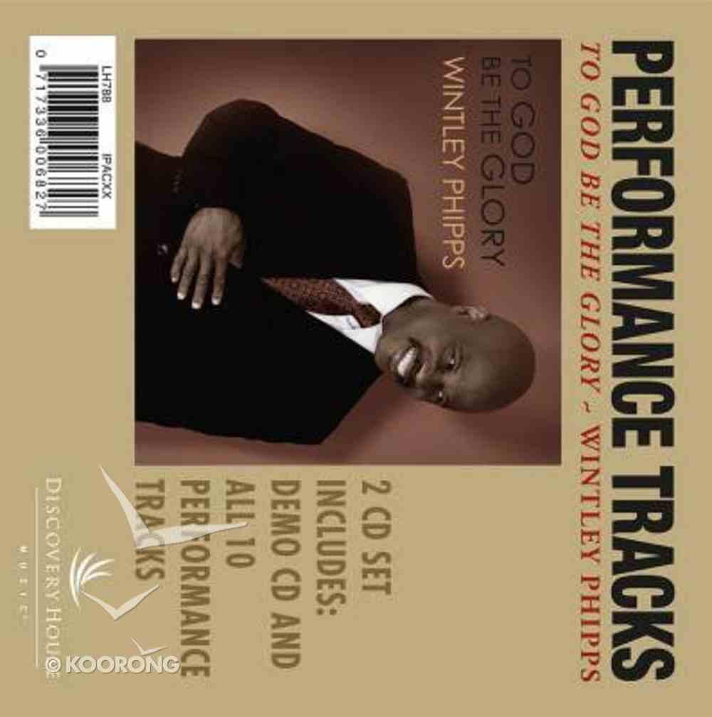 To God Be the Glory (Accompaniment) (Performance Tracks) CD