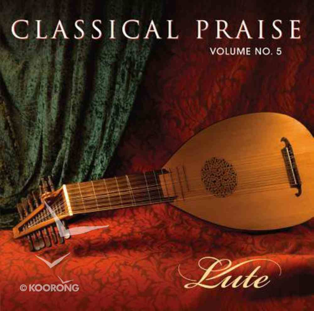 Lute (#05 in Classical Praise Series) CD