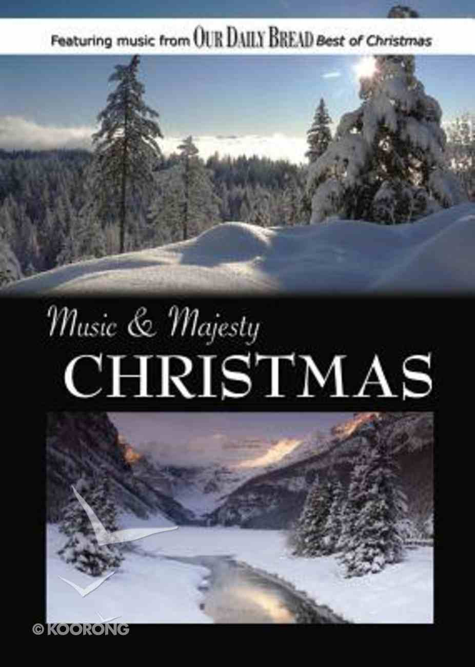 Music & Majesty #04: Christmas (Our Daily Bread Series) DVD