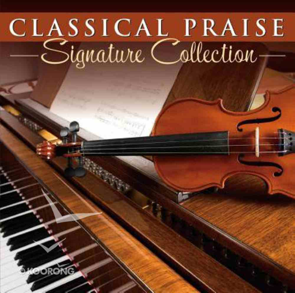 Signature Collection (Classical Praise Series) CD