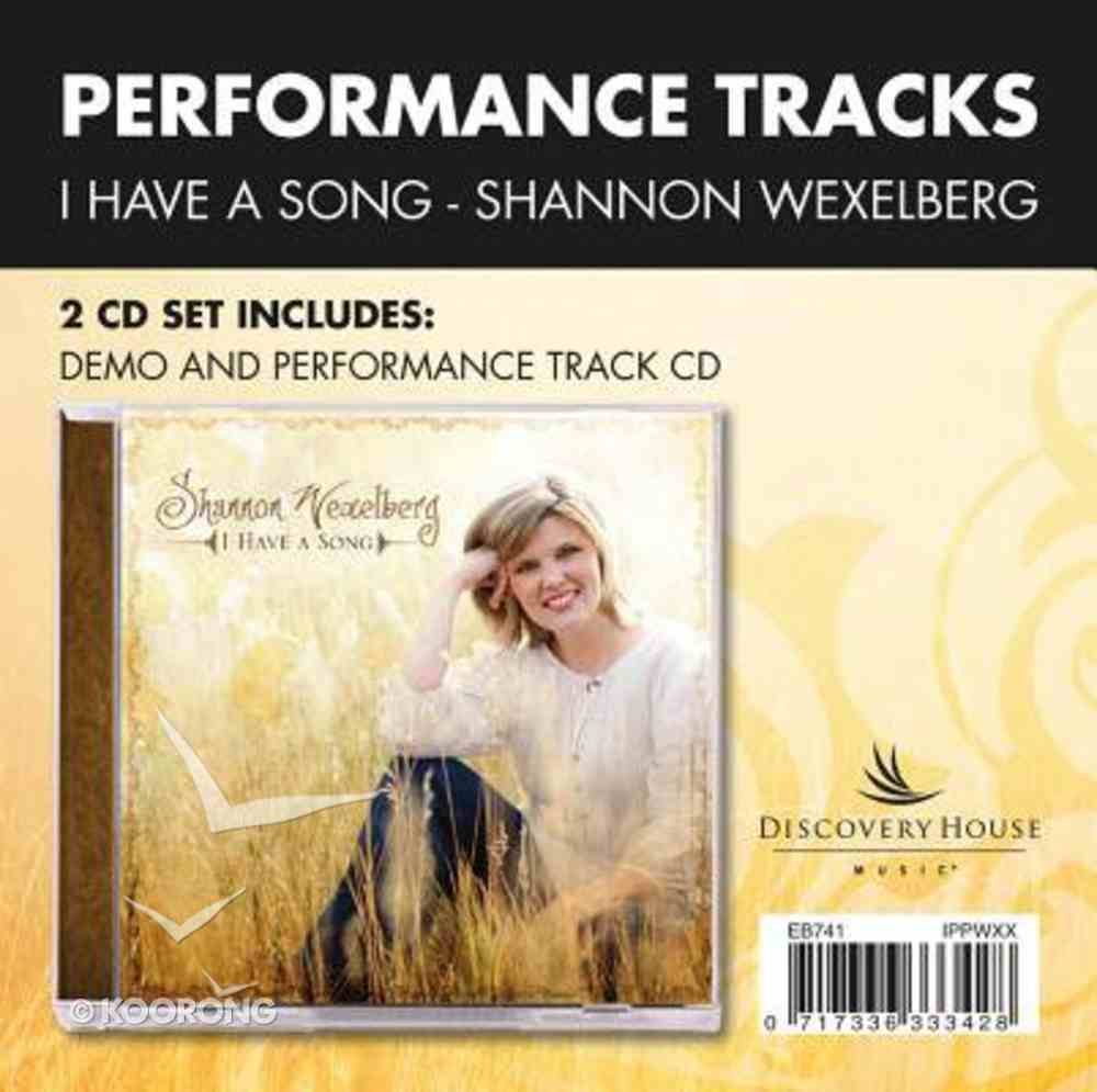 I Have a Song (Accompaniment) (Performance Tracks) CD
