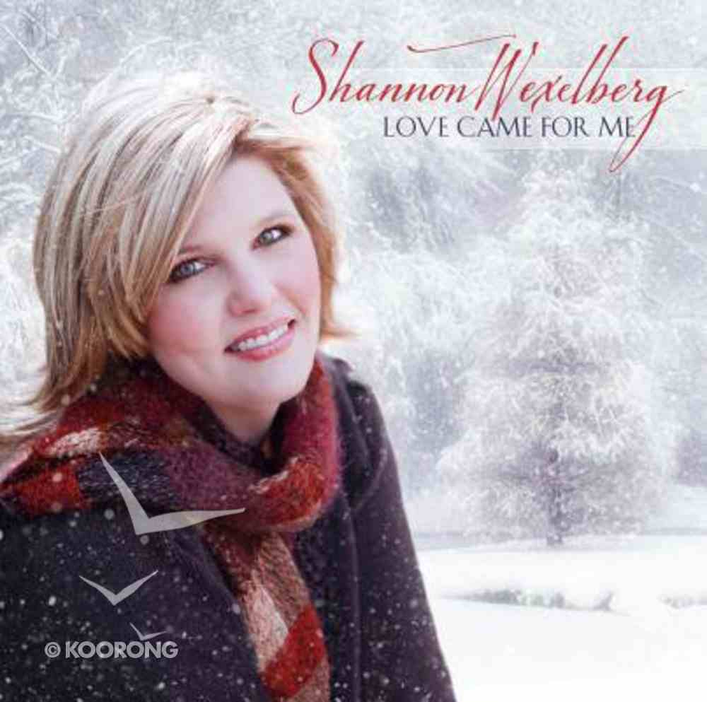 Love Came For Me CD