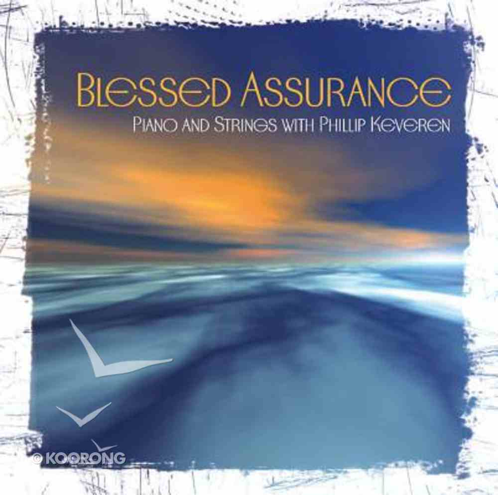 Blessed Assurance (Piano & Strings) CD