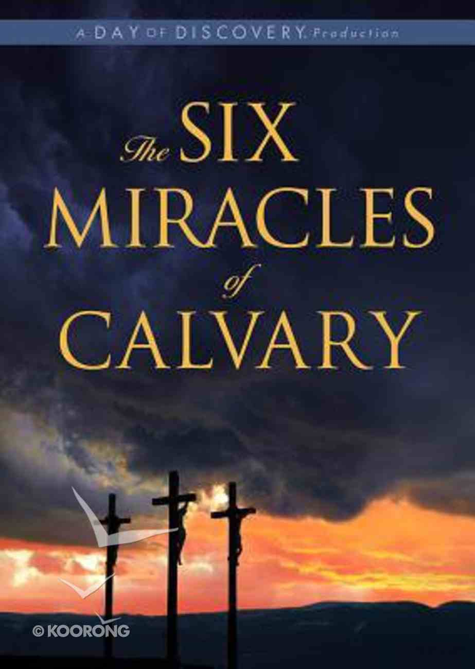 The Six Miracles of Calvary (65min) DVD