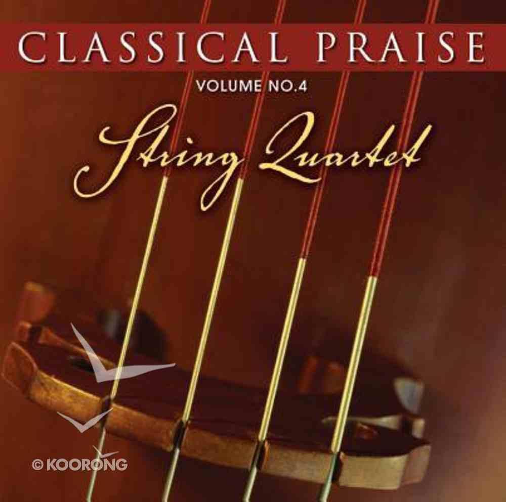 String Quartet (#04 in Classical Praise Series) CD