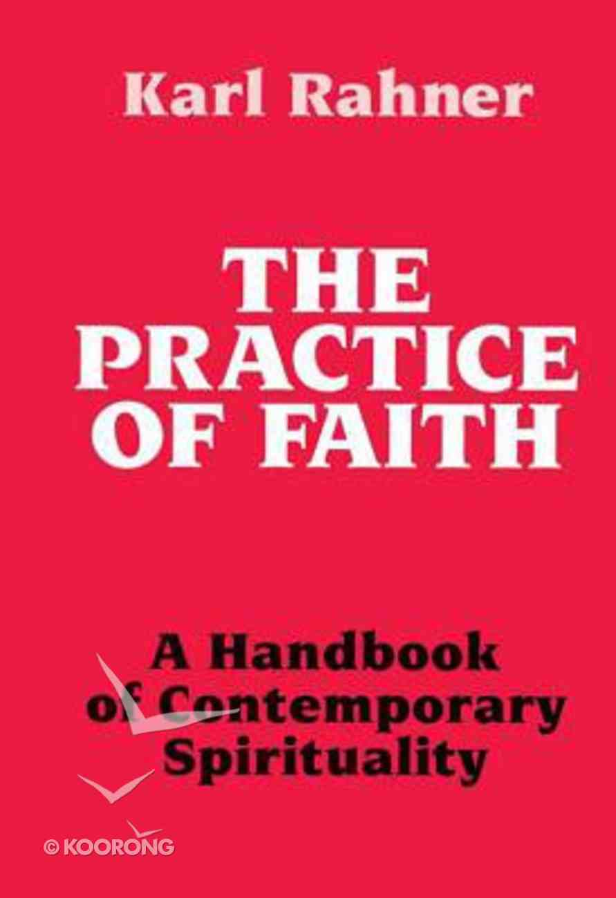 The Practice of Faith Paperback
