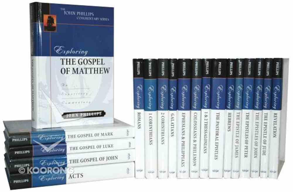 John Phillips Commentary Set (19 Volumes) (John Phillips Commentary Series) Hardback