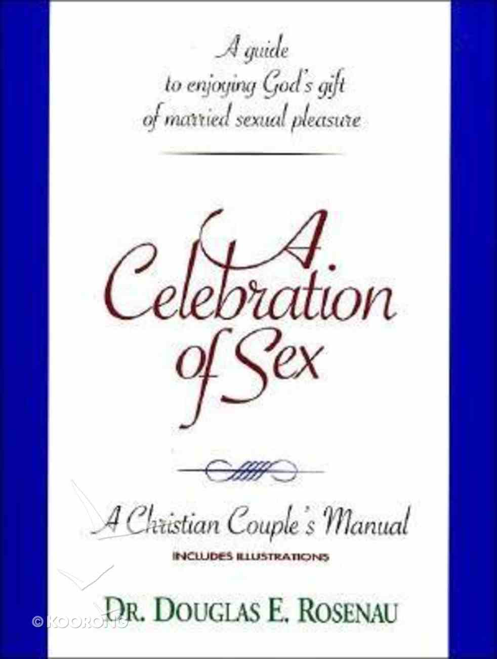 A Celebration of Sex Hardback