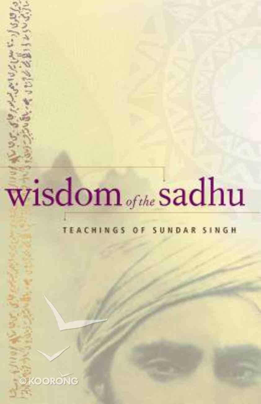 Wisdom of the Sadhu Paperback