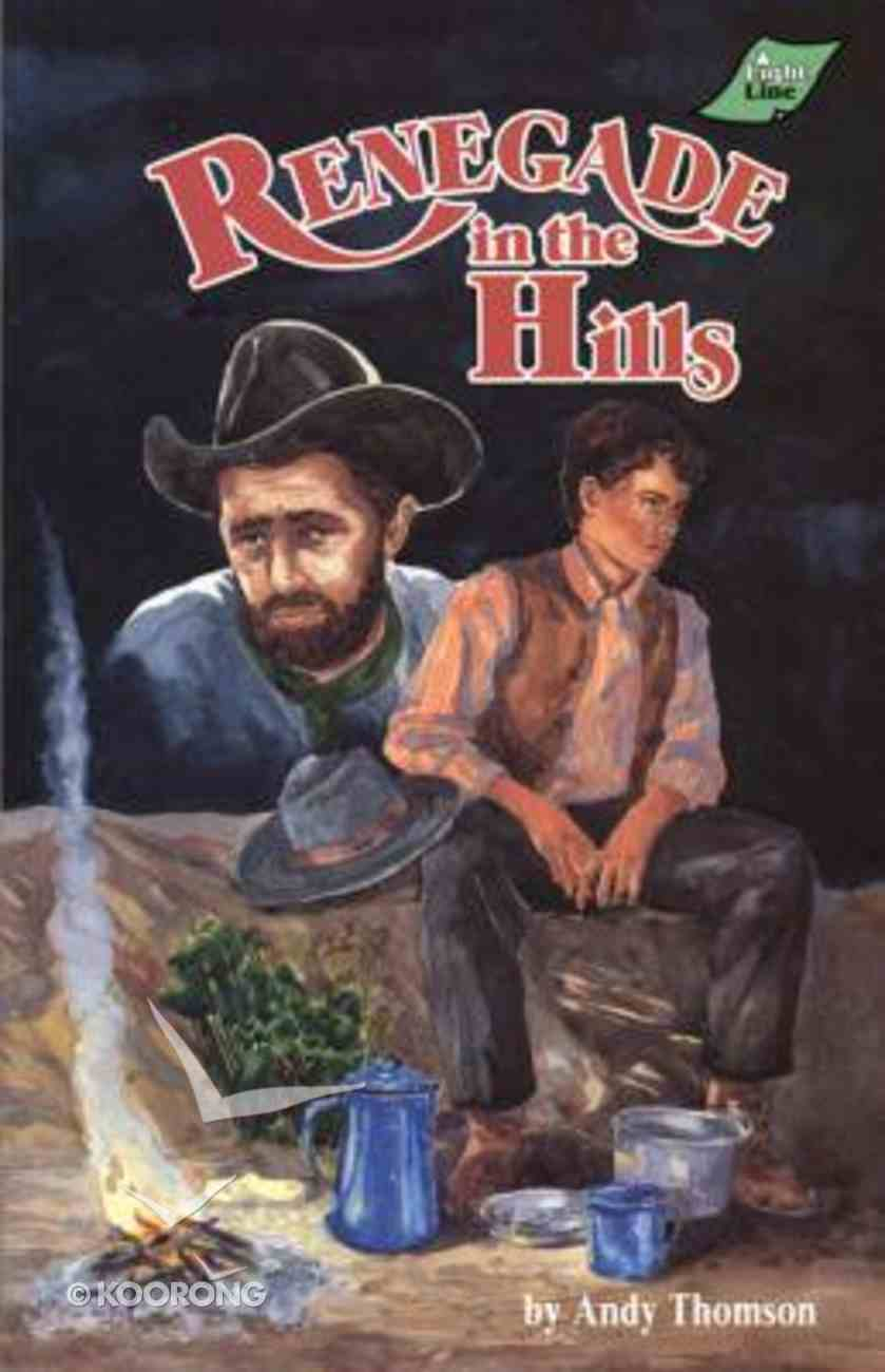 Renegade in the Hills Paperback