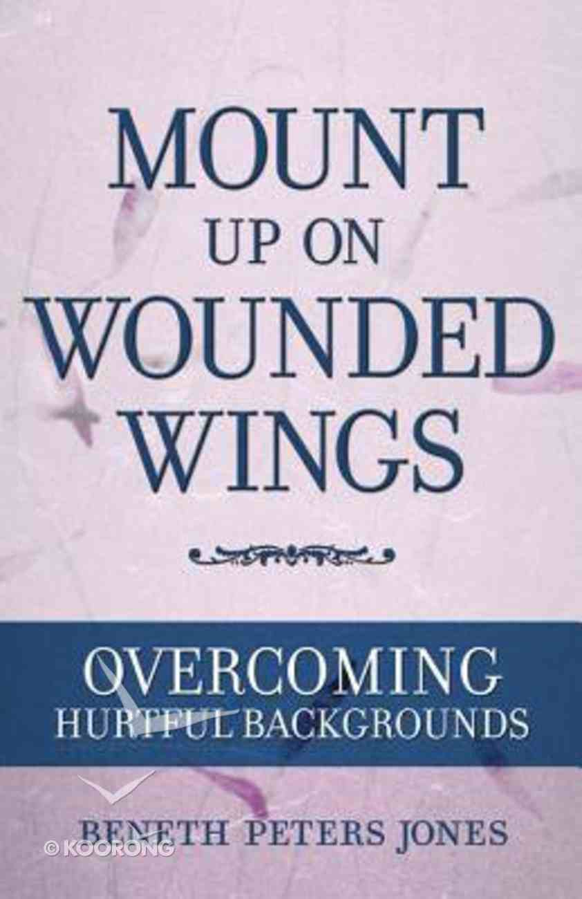 Mount Up on Wounded Wings Paperback