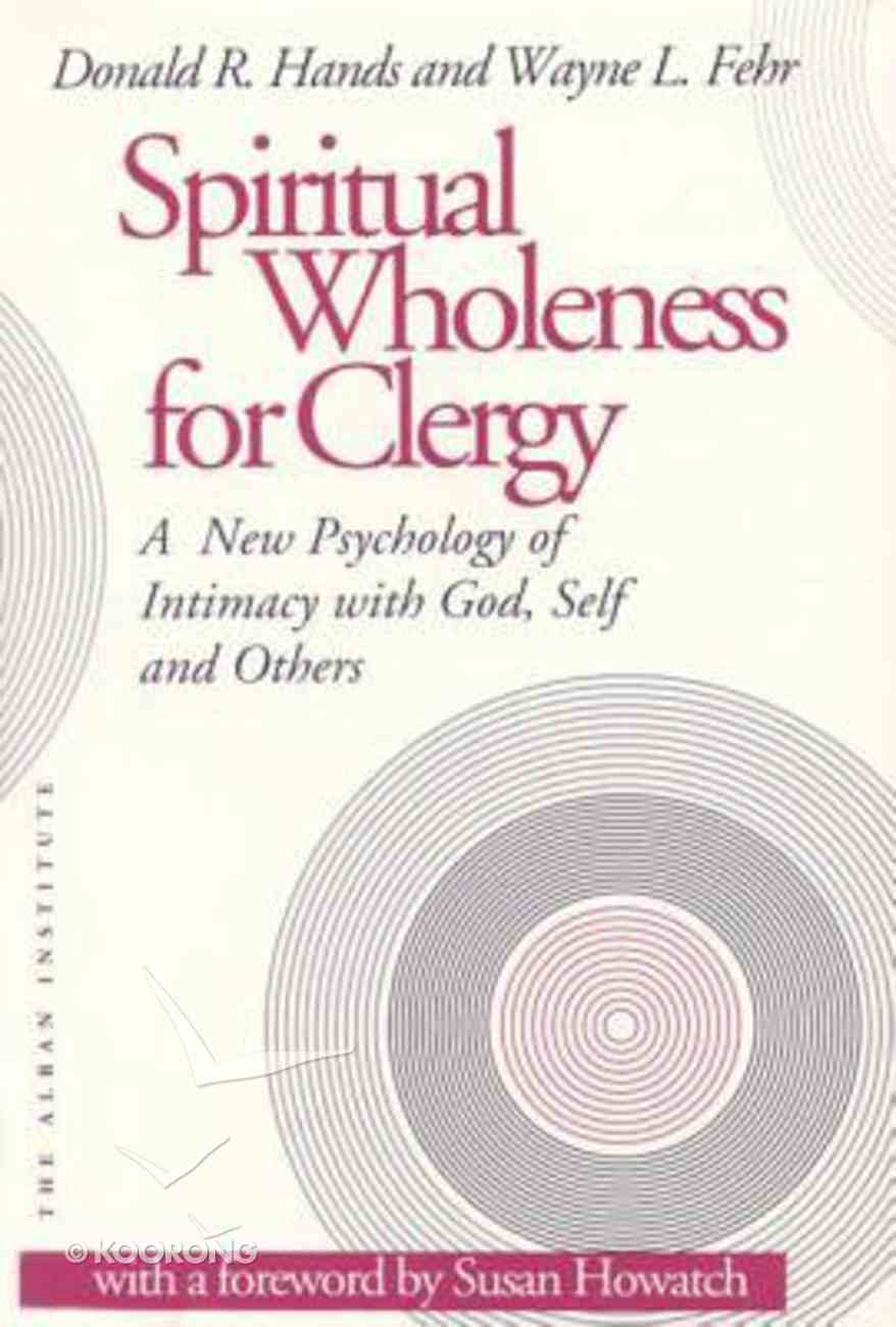 Spiritual Wholeness For Clergy Paperback
