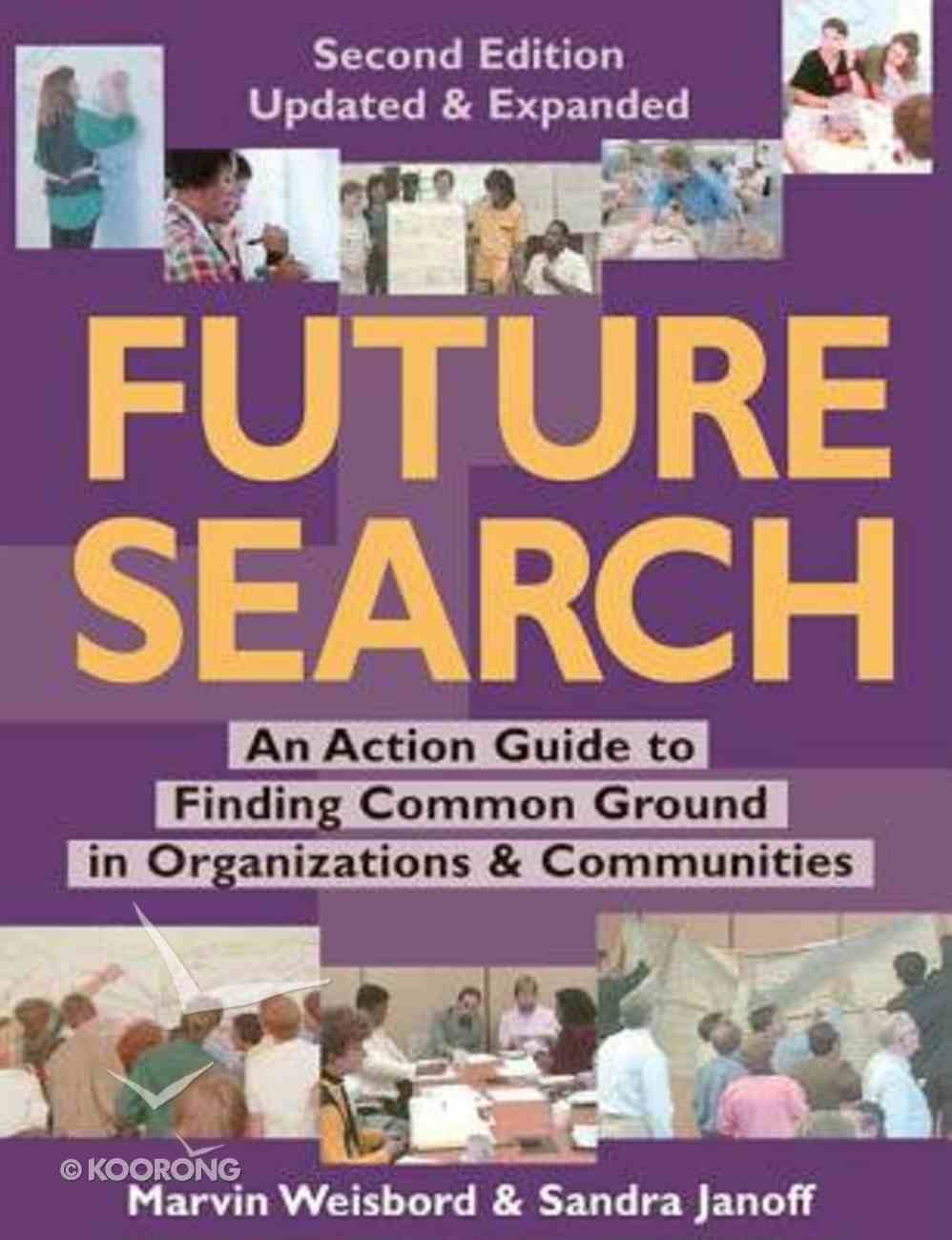Future Search (2nd Edition) Paperback
