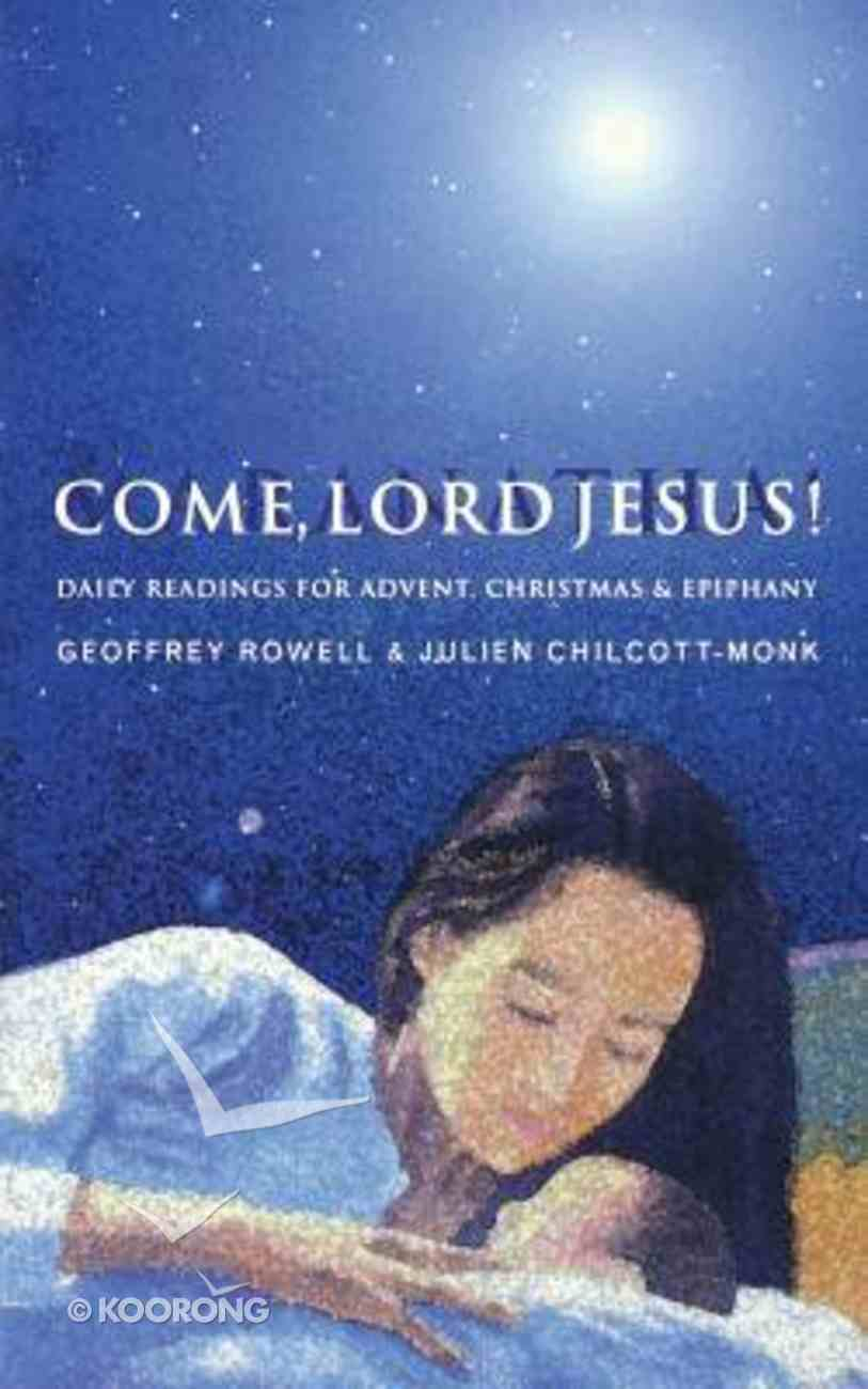 Come, Lord Jesus Paperback