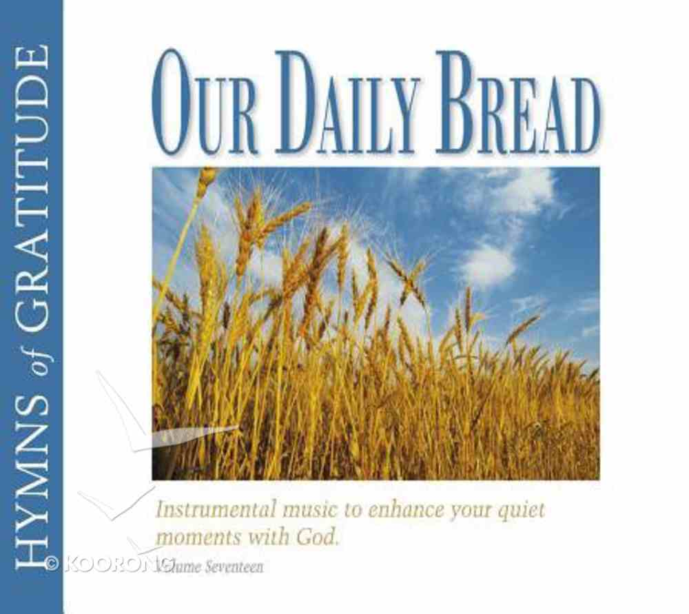 Hymns of Gratitude (#17 in Our Daily Bread Series) CD