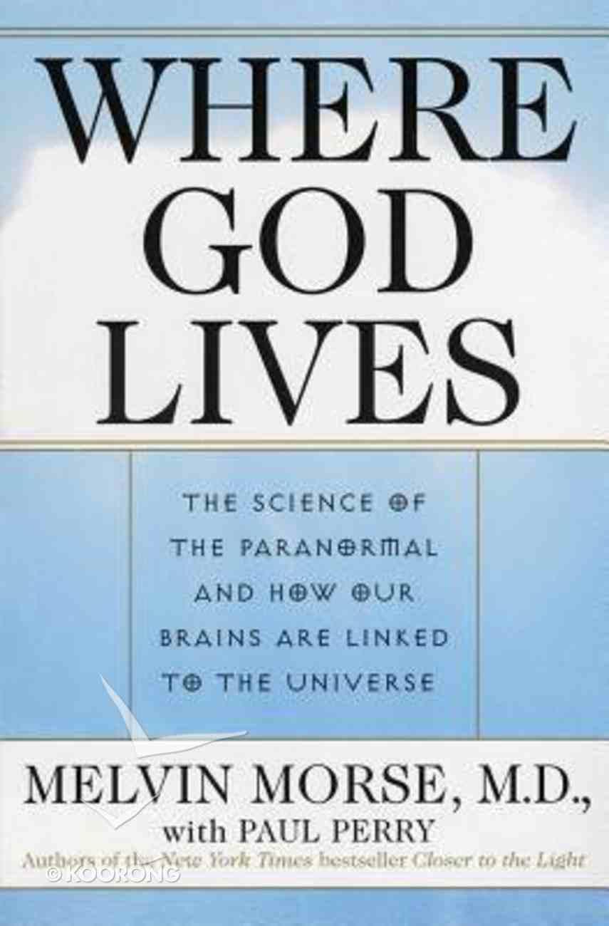 Where God Lives Paperback