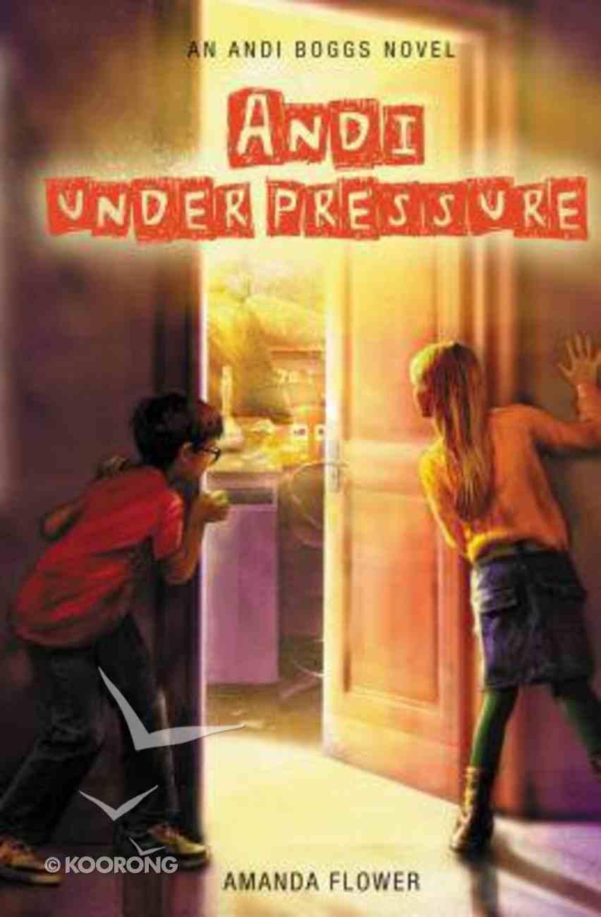 Andi Under Pressure (#02 in Andi Boggs Novel Series) Hardback