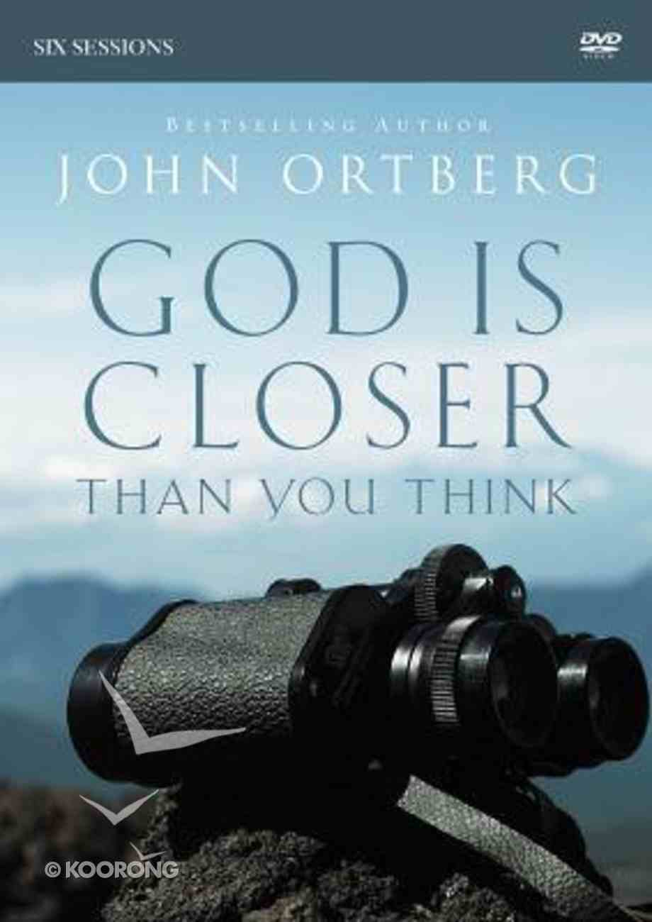 God is Closer Than You Think: A DVD Study DVD