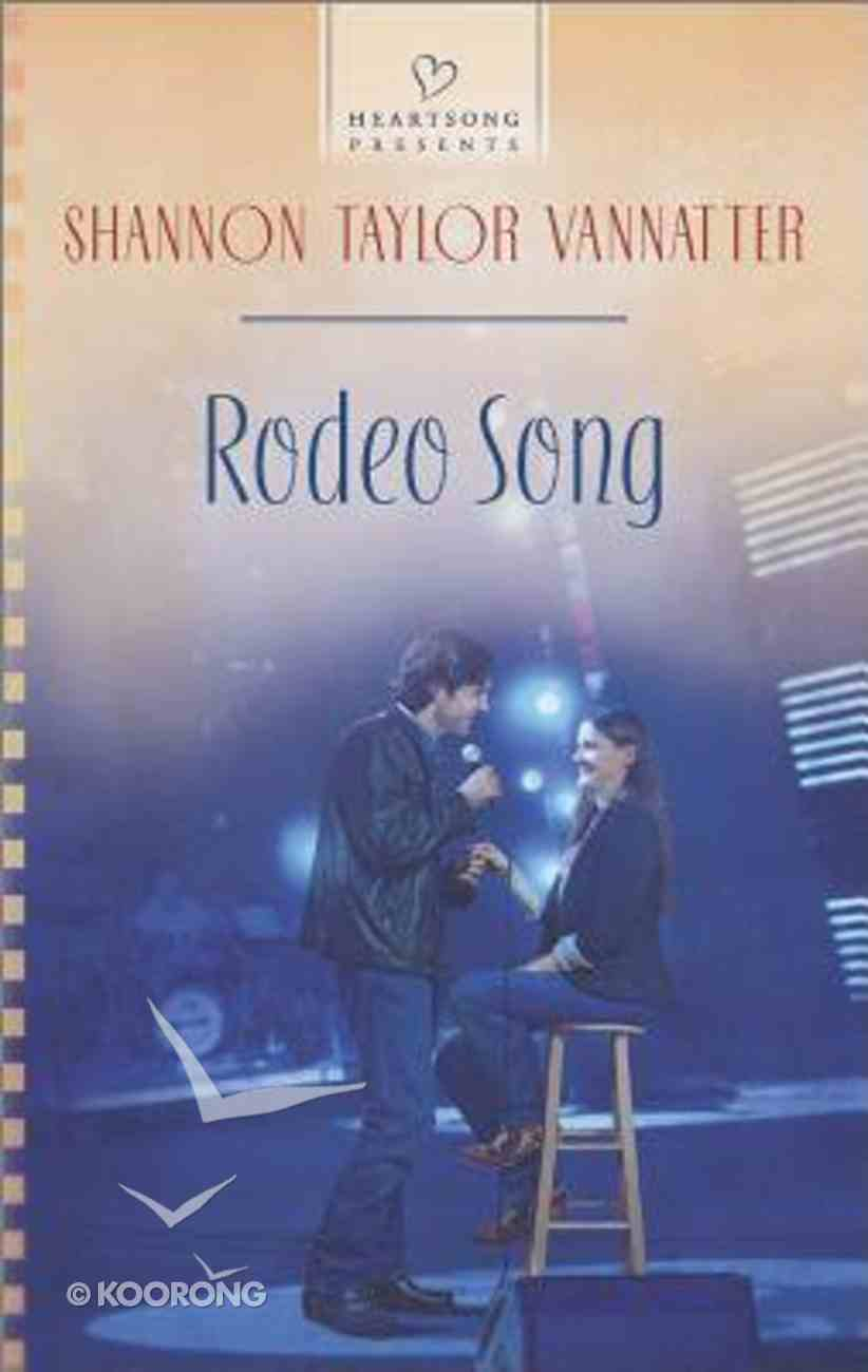 Rodeo Song (Heartsong Series) Mass Market