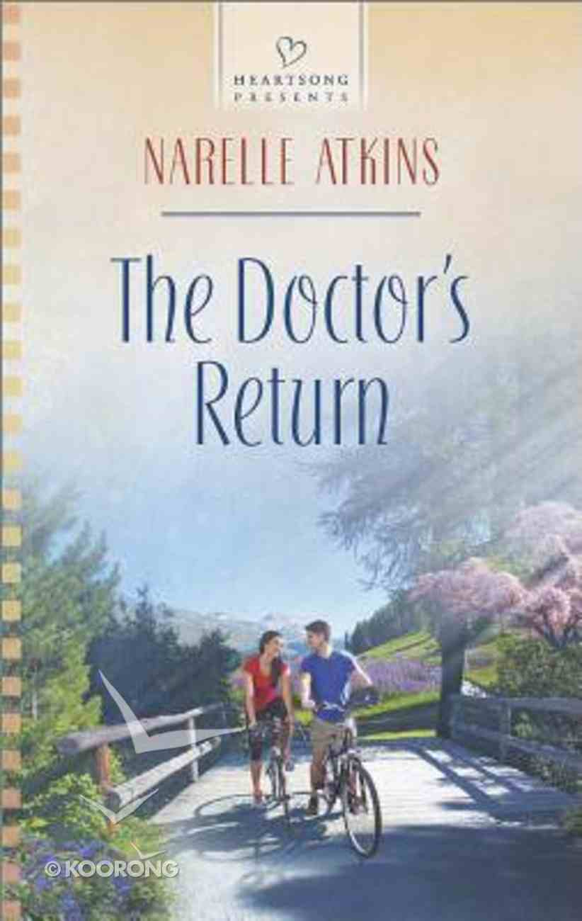 The Doctor's Return (#1107 in Heartsong Series) Mass Market