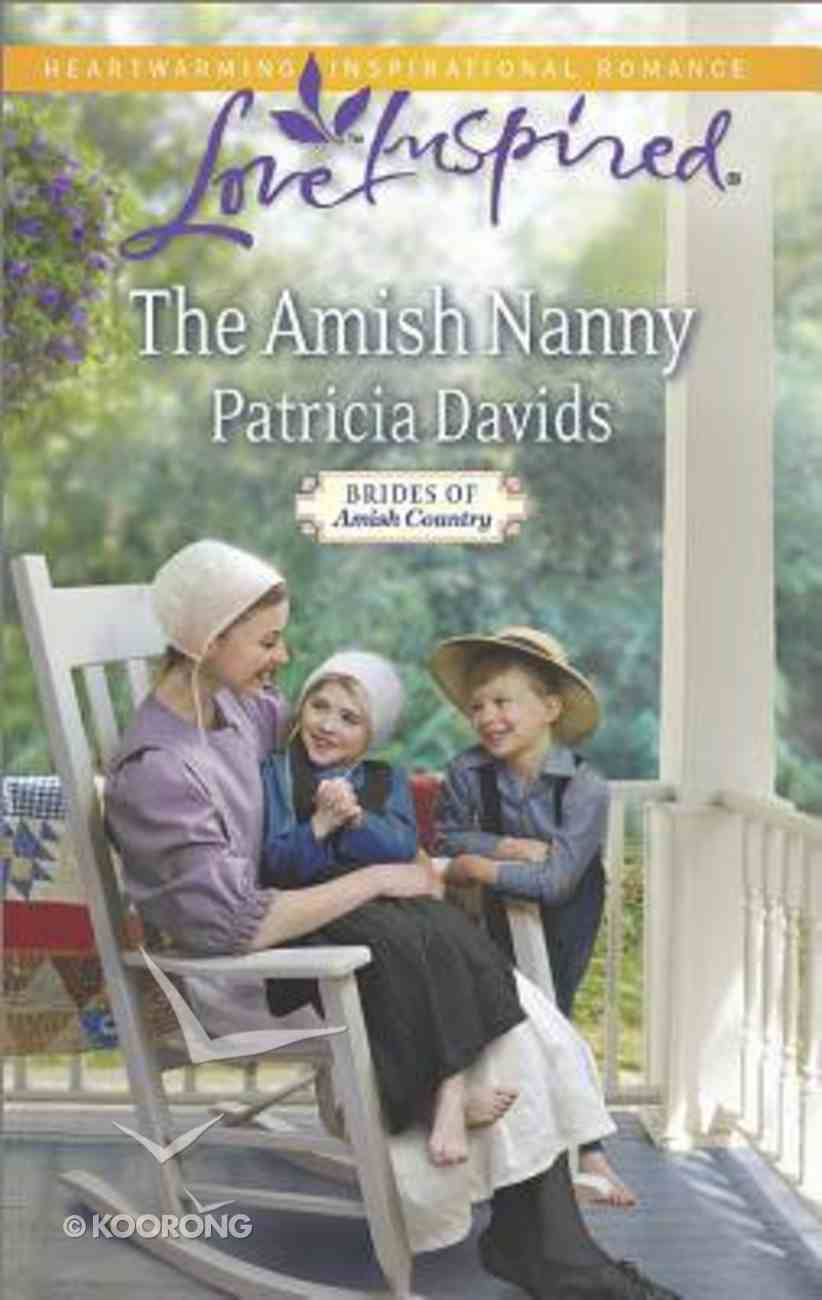 The Amish Nanny (Brides of Amish Country) (Love Inspired Series) Mass Market