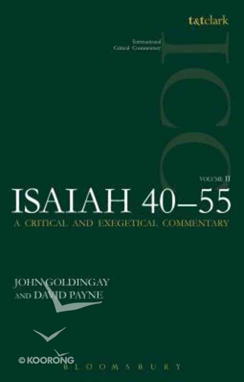 Isaiah 40-55 (Volume 2) (International Critical Commentary Series) Paperback