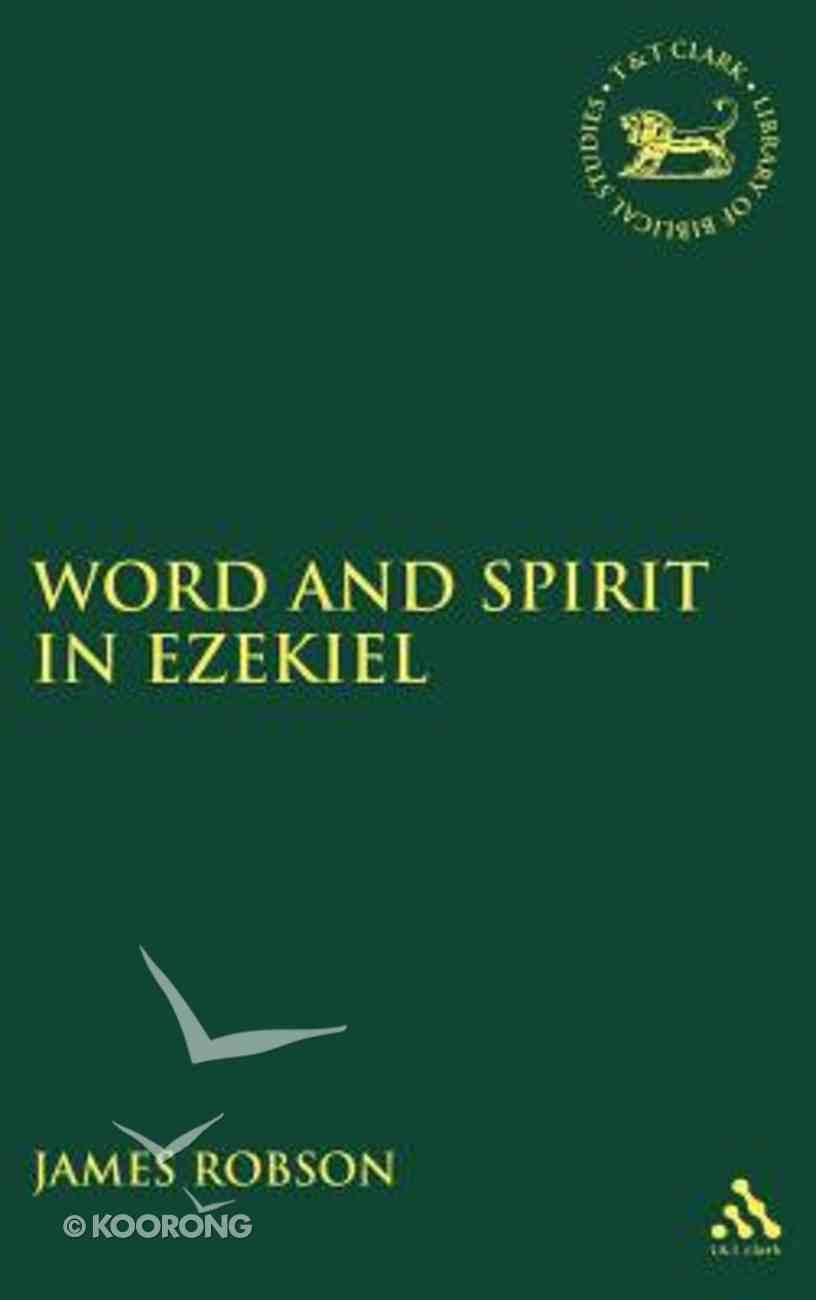 Word and Spirit in Ezekiel Hardback