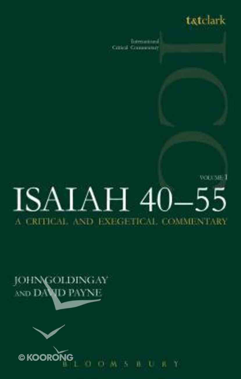 Isaiah 40-55 (Volume 1) (International Critical Commentary Series) Paperback