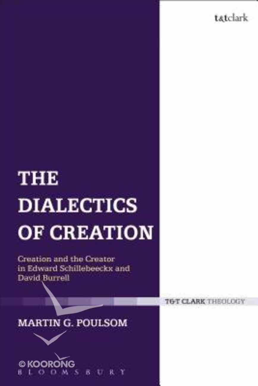 The Dialectics of Creation Hardback