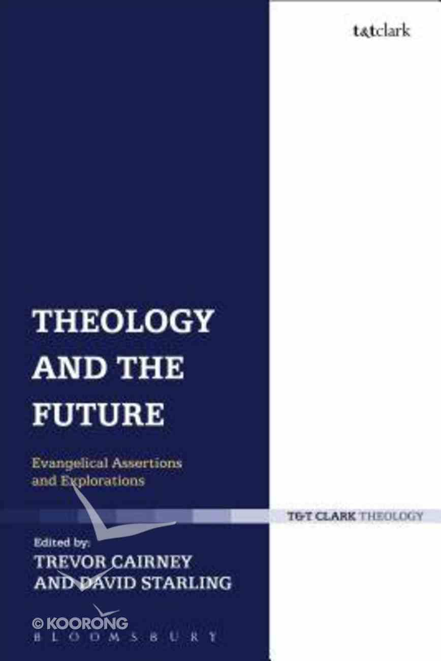 Theology and the Future Hardback
