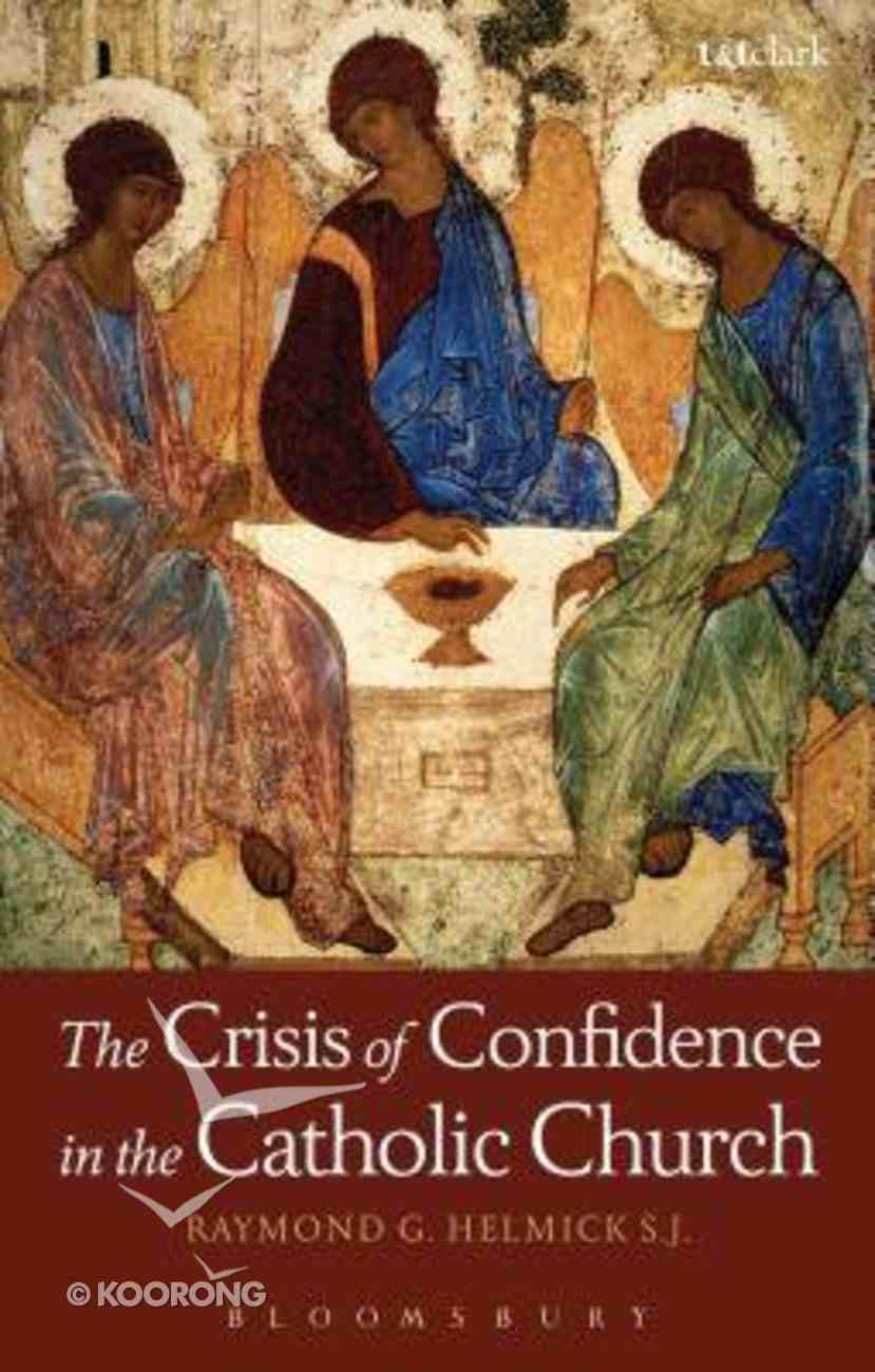 The Crisis of Confidence in the Catholic Church Paperback