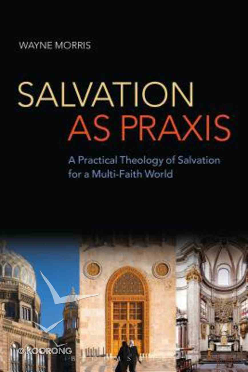 Salvation as Praxis Paperback