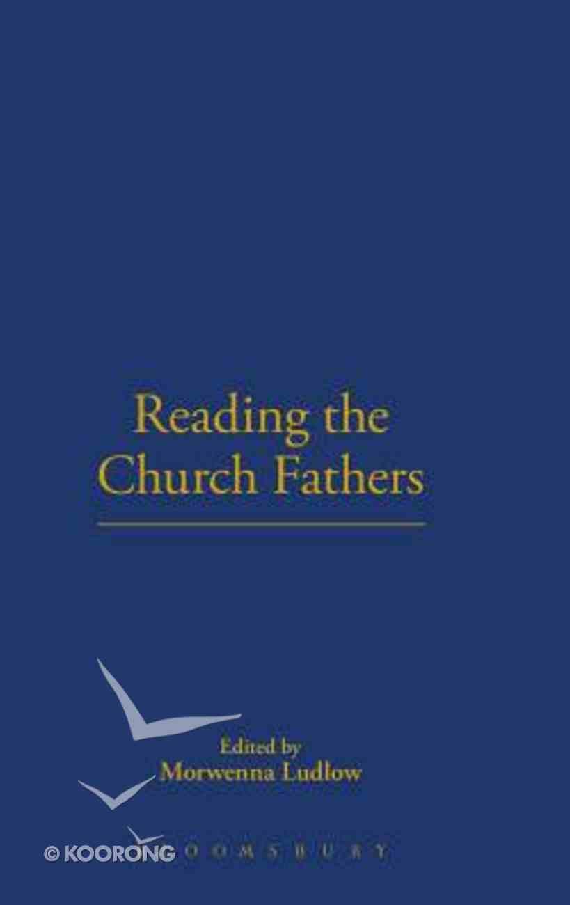 Reading the Church Fathers Hardback